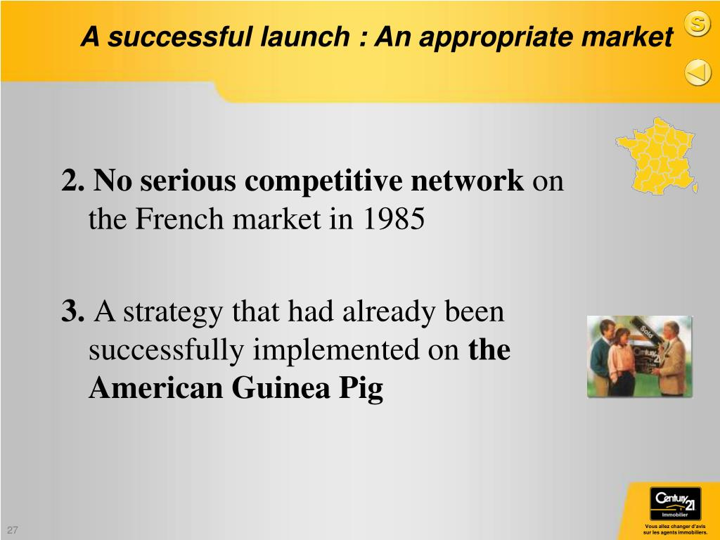 A successful launch : An appropriate market