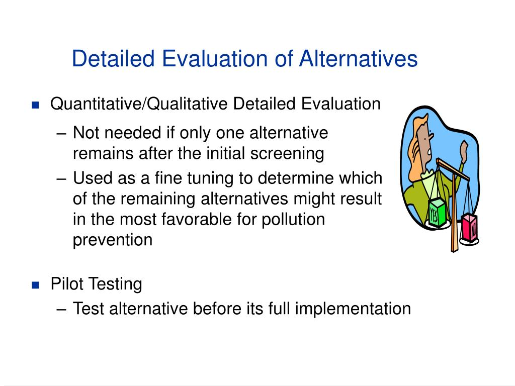 Detailed Evaluation of Alternatives