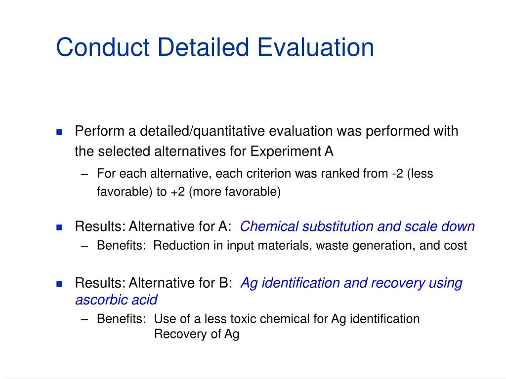 Conduct Detailed Evaluation