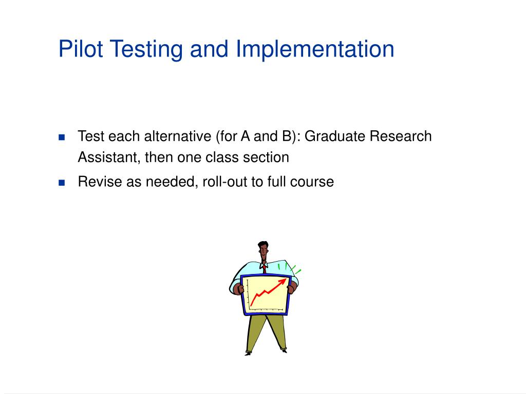Pilot Testing and Implementation