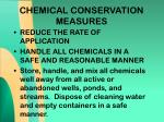 chemical conservation measures18