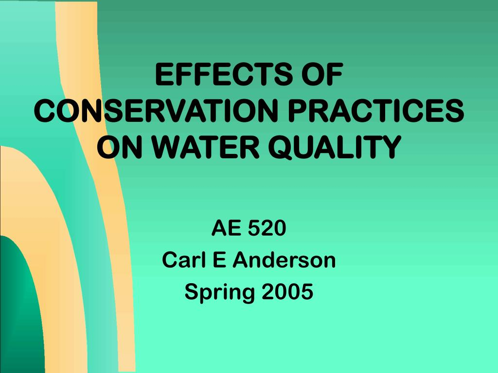 effects of conservation practices on water quality l.