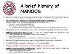 a brief history of nanoos