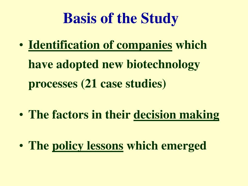 Basis of the Study