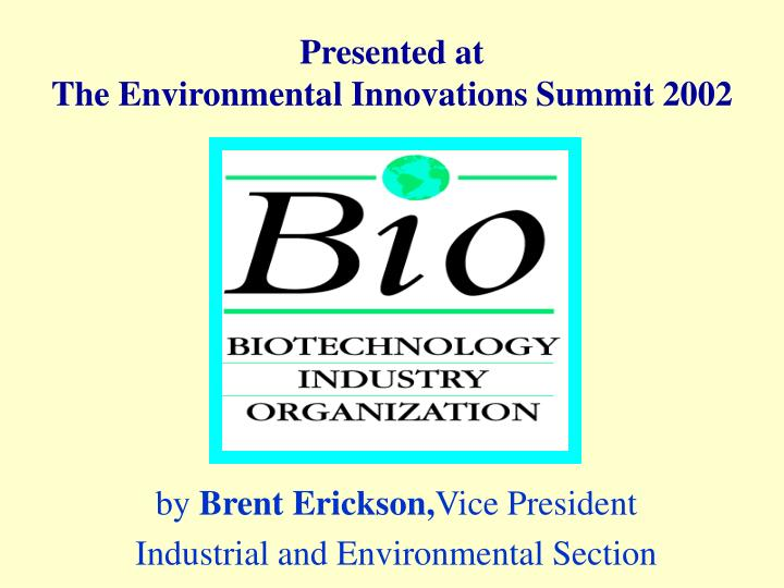 By brent erickson vice president industrial and environmental section