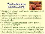 wood pulp process leykam austria