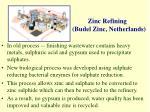 zinc refining budel zinc netherlands