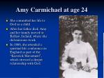 amy carmichael at age 24