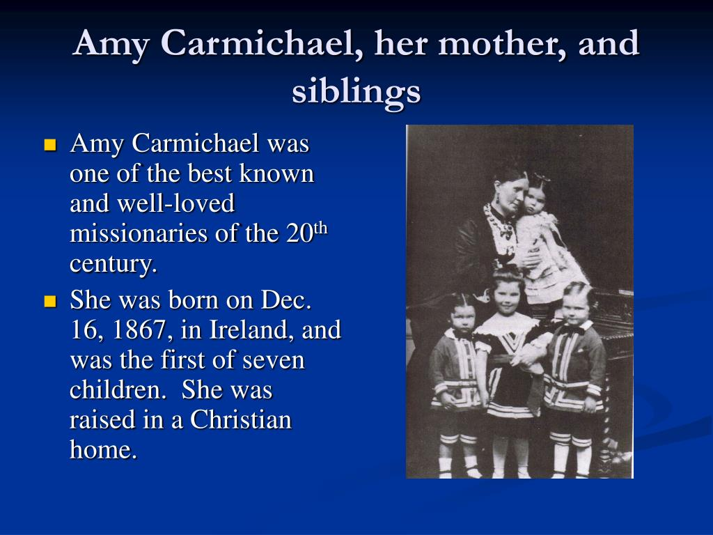 amy carmichael her mother and siblings l.