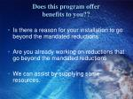 does this program offer benefits to you