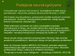 podej cie neurokognitywne