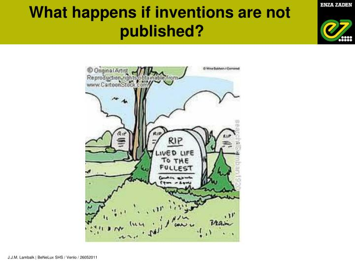 What happens if inventions are not
