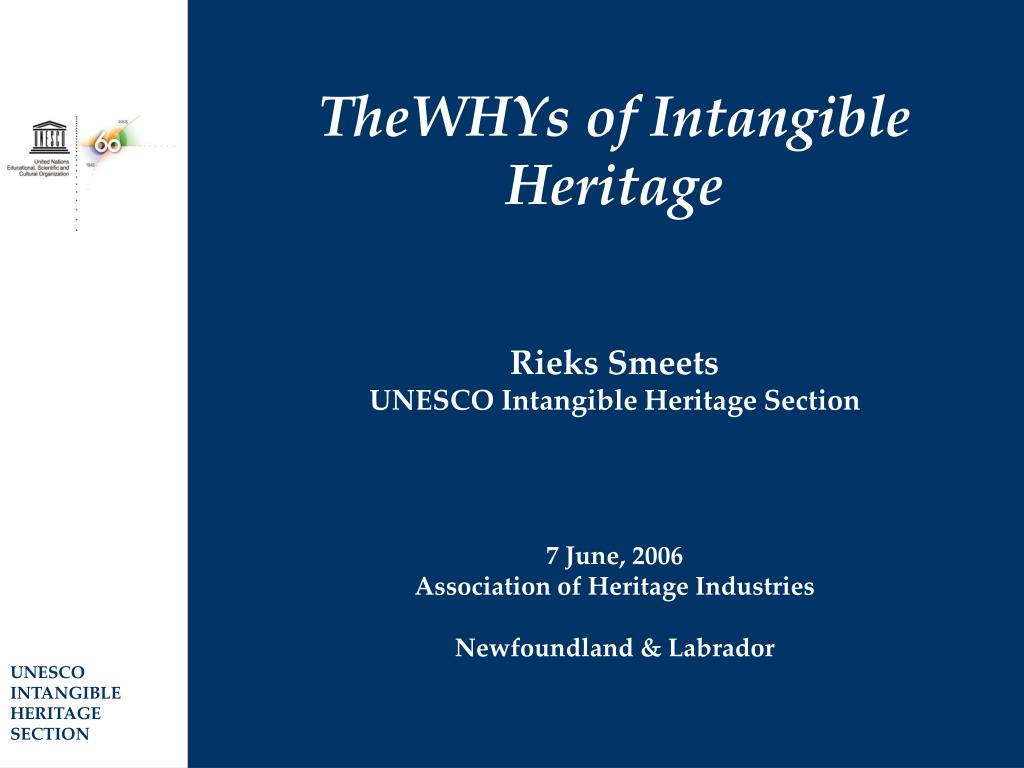 TheWHYs of Intangible Heritage