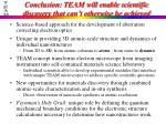 conclusion team will enable scientific discovery that can t otherwise be achieved