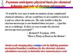 feynman anticipates physical basis for chemical behavior and role of electron microscope