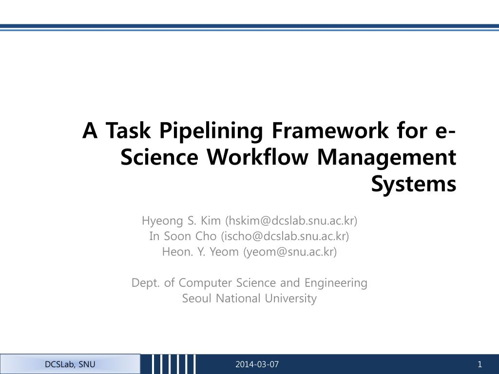 a task pipelining framework for e science workflow management systems l.