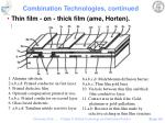 combination technologies continued
