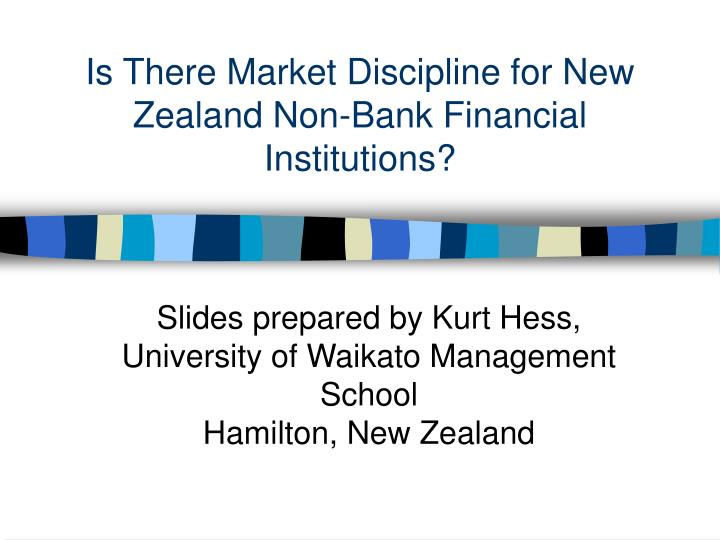 is there market discipline for new zealand non bank financial institutions n.