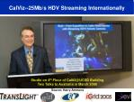 calviz 25mb s hdv streaming internationally