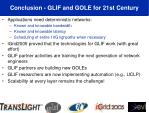 conclusion glif and gole for 21st century
