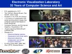electronic visualization laboratory 33 years of computer science and art