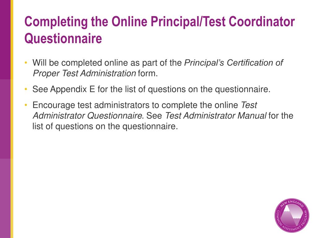 Completing the Online Principal/Test Coordinator Questionnaire