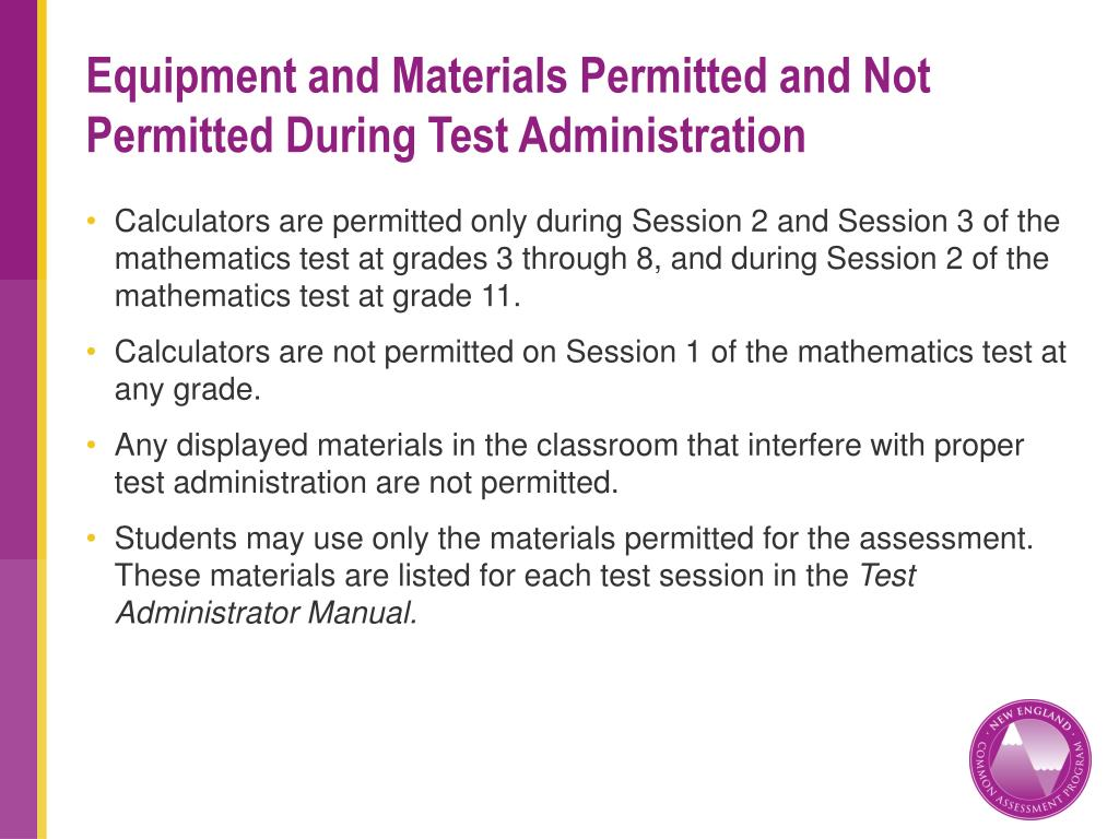 Equipment and Materials Permitted and Not Permitted During Test Administration