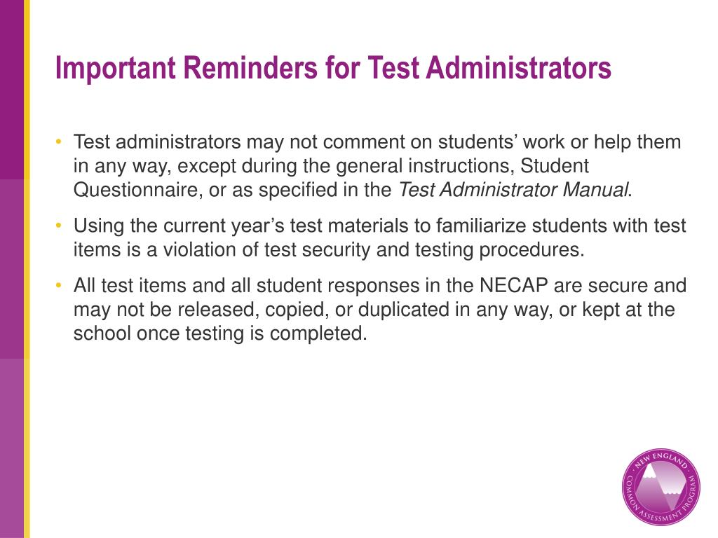 Important Reminders for Test Administrators