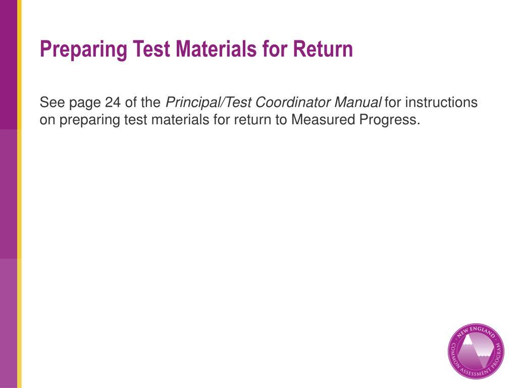 Preparing Test Materials for Return