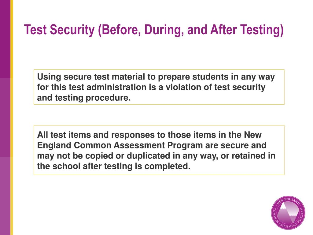 Test Security (Before, During, and After Testing)