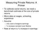 measuring private returns a primer