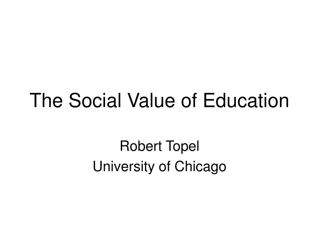 the social value of education l.