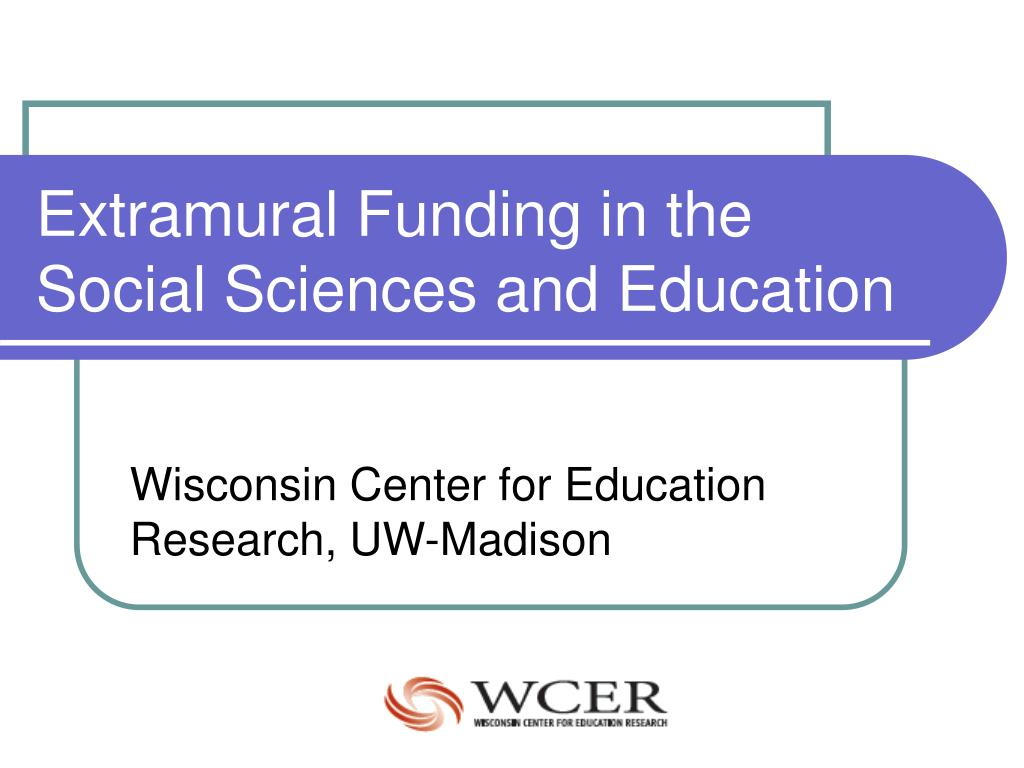 extramural funding in the social sciences and education l.