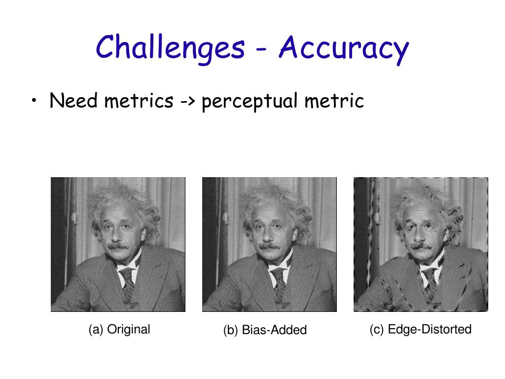 Challenges - Accuracy