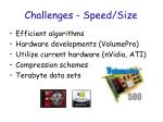 challenges speed size