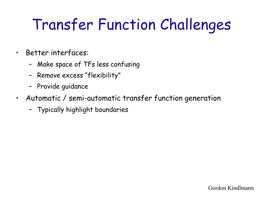 Transfer Function Challenges
