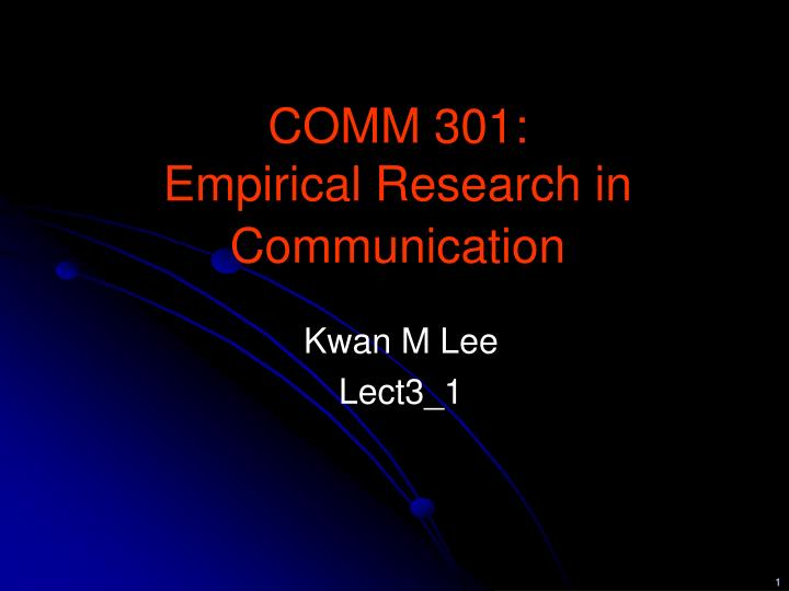 comm 301 empirical research in communication n.