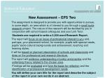 new assessment eps two