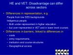he and vet disadvantage can differ across sectors