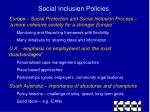 social inclusion policies