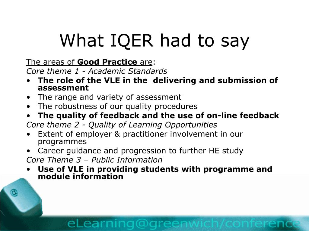 What IQER had to say