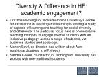 diversity difference in he academic engagement