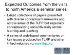 expected outcomes from the visits to north america seminar series