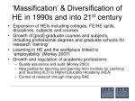 massification diversification of he in 1990s and into 21 st century