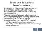 social and educational transformations