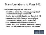 transformations to mass he