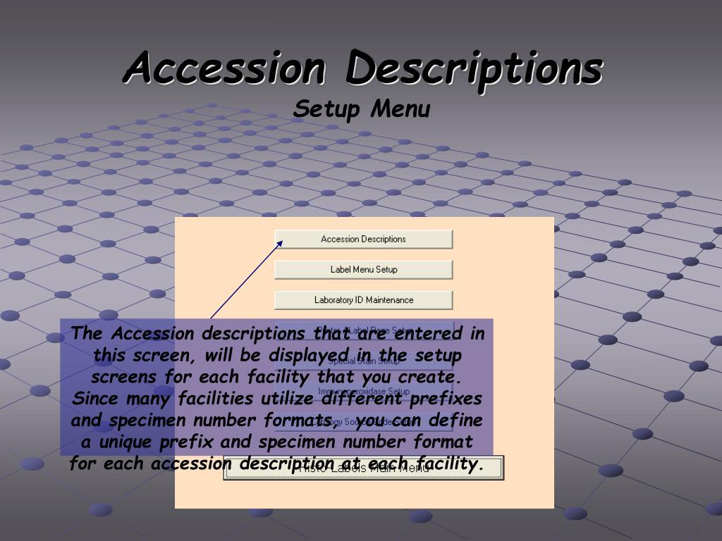 Accession Descriptions