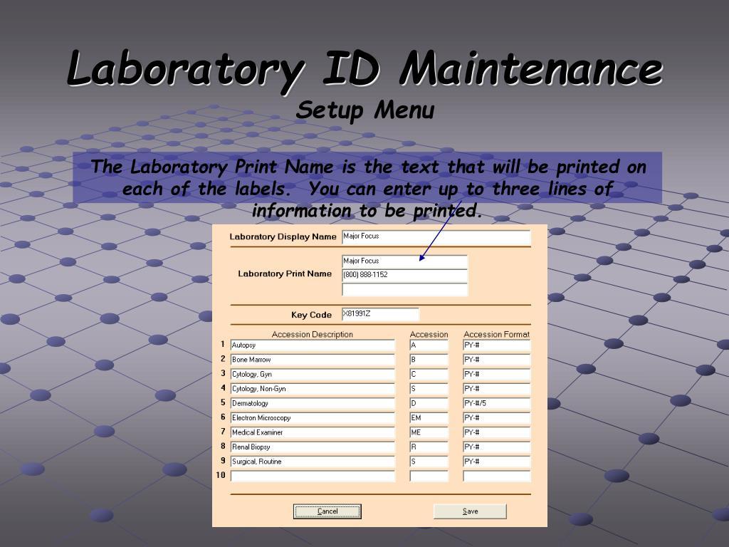 Laboratory ID Maintenance