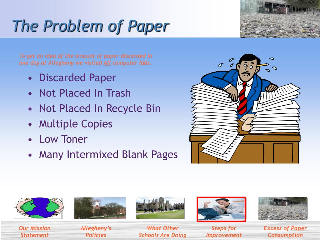 The Problem of Paper