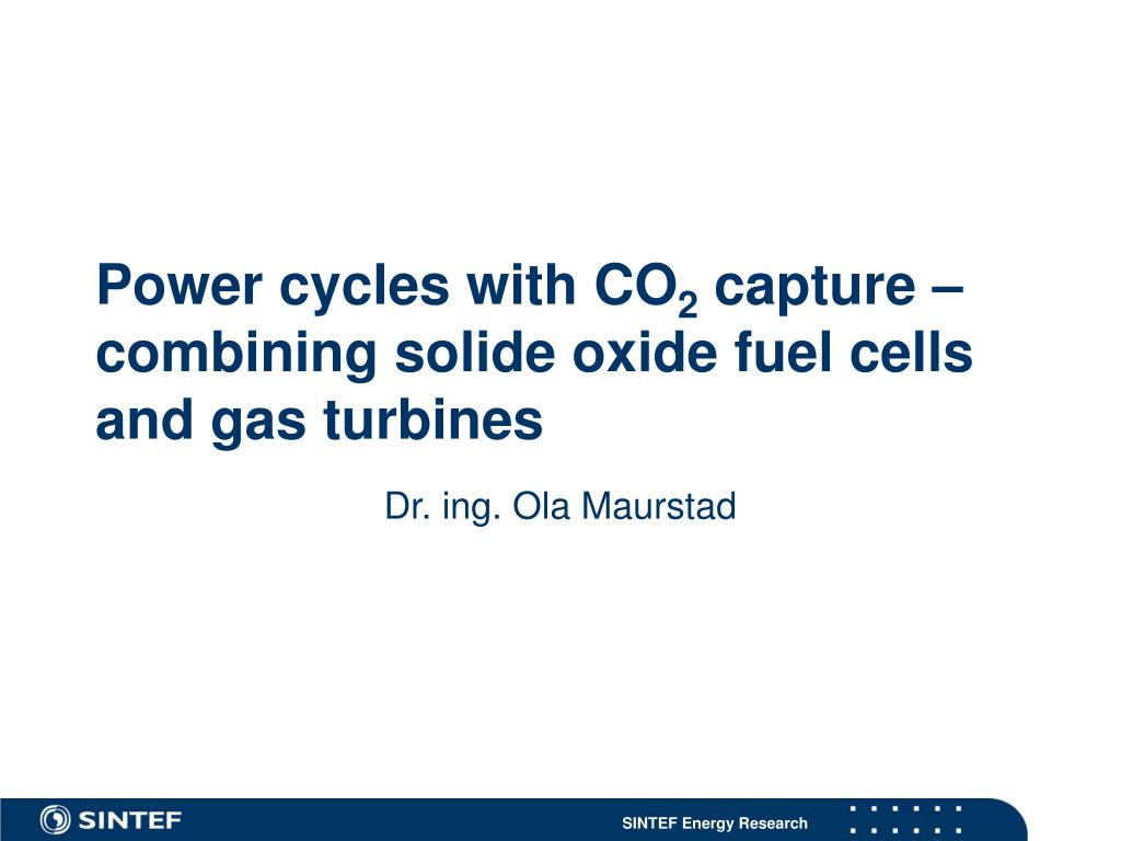 power cycles with co 2 capture combining solide oxide fuel cells and gas turbines l.